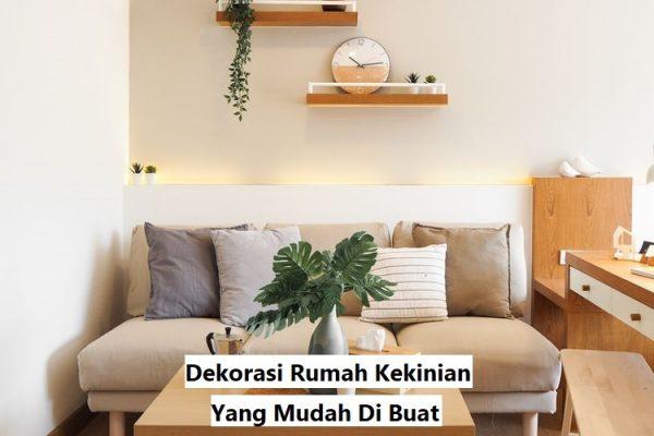 Dekorasi Rumah Kekinian Yang Mudah Di Buat