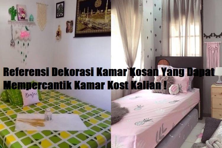 Referensi Dekorasi Kamar Kosan